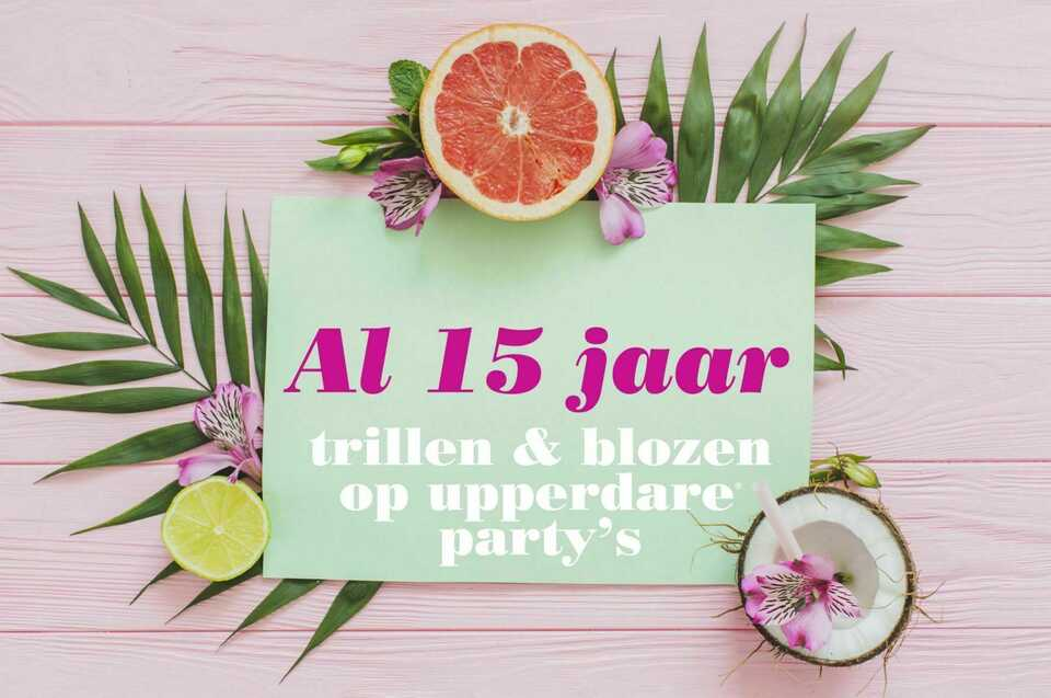 Al 15 jaar trillen & blozen op Upperdare party's